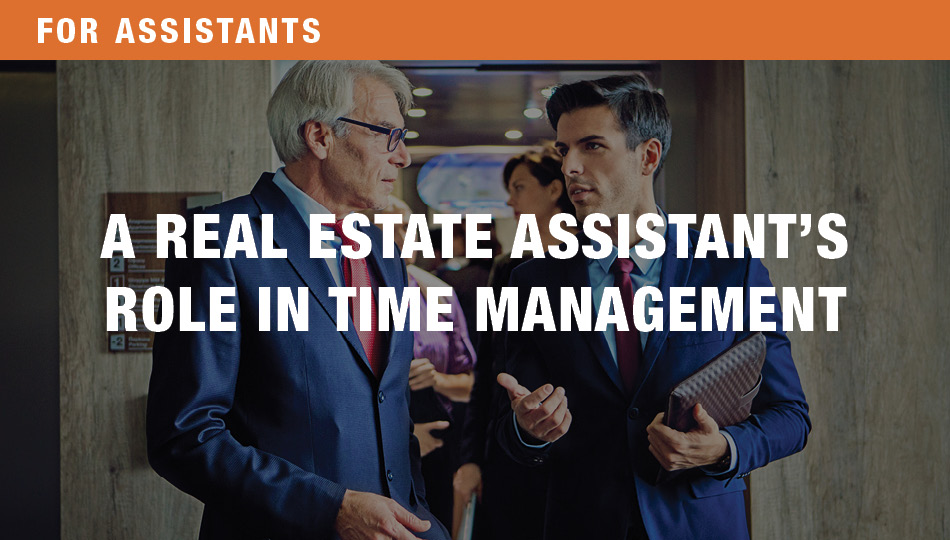 For Assistants: The Real Estate Assistant's Role in Time Management