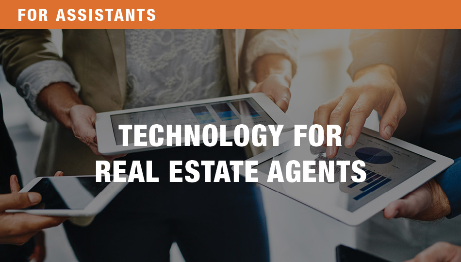 For Assistants: Technology for Real Estate, Parts 1 and 2
