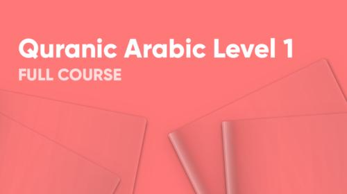 Quranic Arabic Level 1