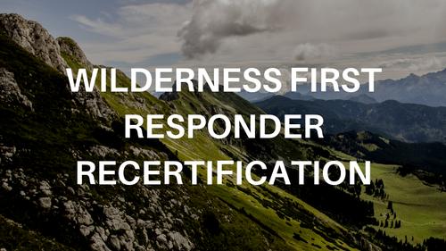 Online Wilderness First Responder Recertification
