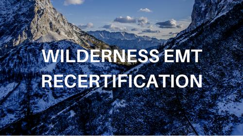 Online Wilderness EMT Recertification