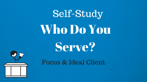 Self Study Who Do You Serve?