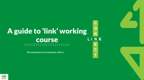 A guide to 'link' working course