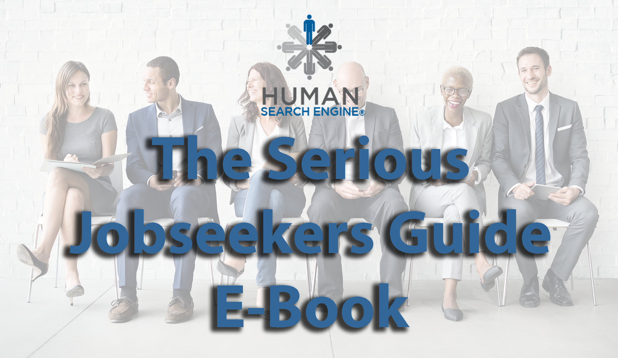 The Serious Job Seeker's Guide E-Book