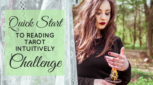 Quick Start to Reading Tarot Intuitively 5-Day Challenge