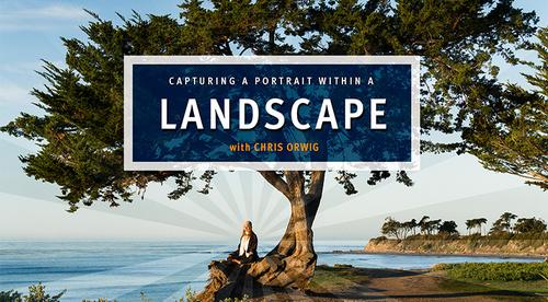 Landscape Portrait / Part 1 - Join me on location for this live action course!