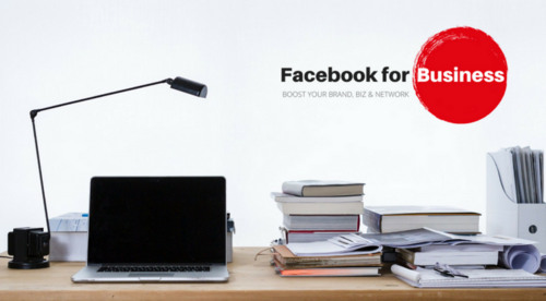 Facebook for Business: Boost your brand, biz and network