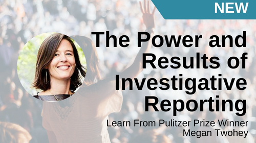 Image of The Power and Results of Investigative Reporting course