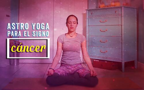 Astro Yoga y Meditación Para El Signo Zodiacal de Cancer