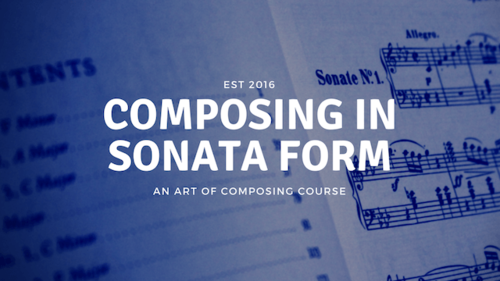 Composing in Sonata Form
