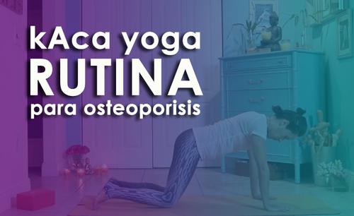 Yoga y Meditacion para personas con osteoporosis
