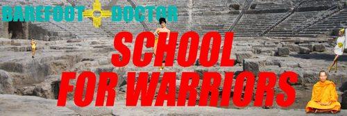 Barefoot Doctor's School for Warriors 3