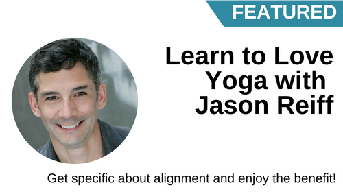 Image of Learn to Love Yoga with Jason Reiff course