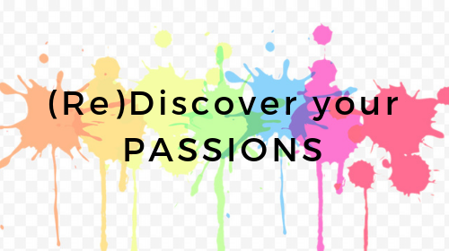 (Re)Discover your Passions and Purpose (Workbook)