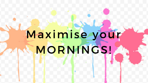 Maximise your Mornings (ebook)