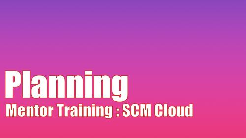 Mentor Training - SCM Cloud - Planning