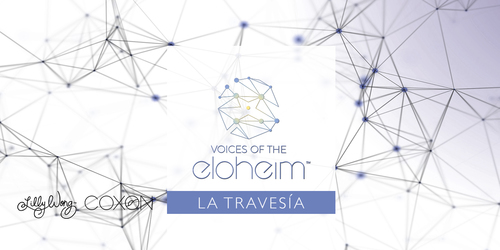 Voces de los Eloheim – La Travesía
