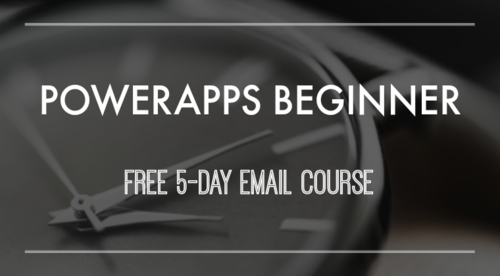PowerApps Beginner Email Course