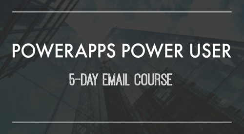 PowerApps Power User Email Course