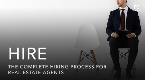 HIRE: The Complete Hiring Process for Real Estate Agents