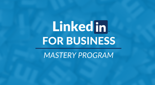LinkedIn For Business | Mastery Program