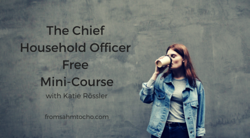 The Chief Household Officer Free Mini-Course