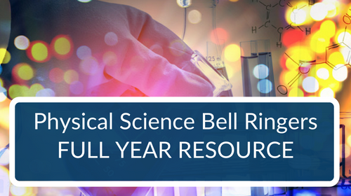 Bellringers and Warm-Ups - Physical Science