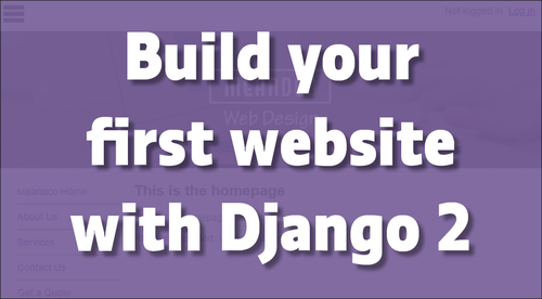 Build your first website with Django 2