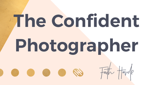 The Confident Photographer