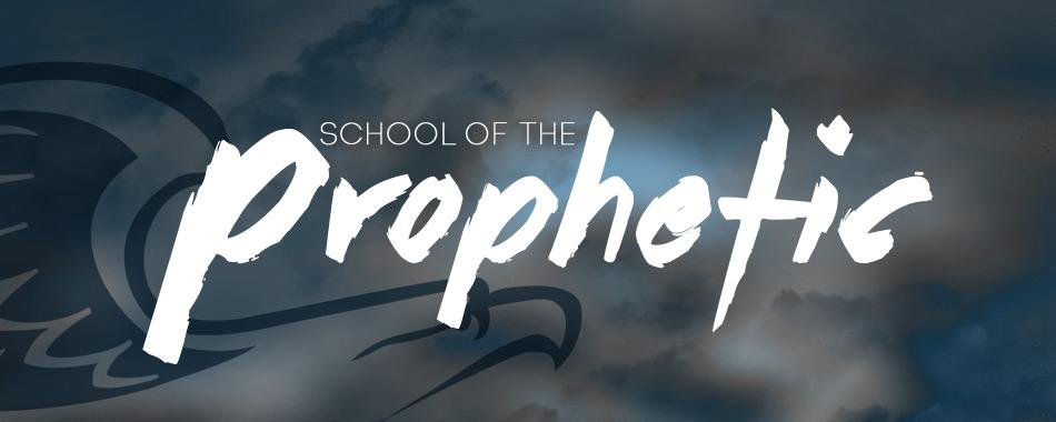 prophetic school