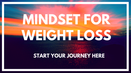 5 Mindset Secrets For Successful Weight Loss