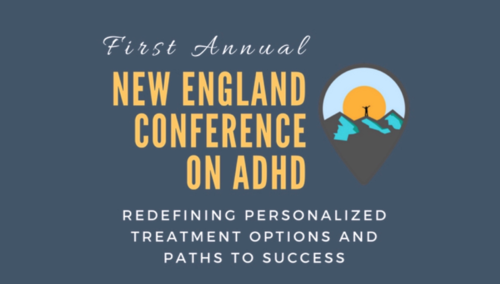 First Annual New England Conference on ADHD- Video Recording