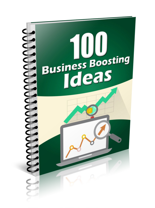 100 Business Boosting Ideas - ALL ACCESS -Member Only Ebook