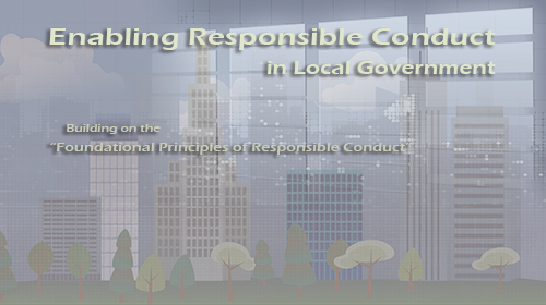 Enabling Responsible Conduct in Local Government