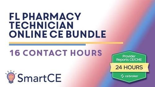 Florida Pharmacy Technician Online CE Bundle - 16 Contact Hours /20-579245/20-619940/20-619832/20-599689