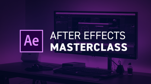 After Effects CC 2019 MasterClass
