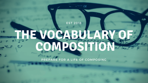 Build Your Composition Vocabulary