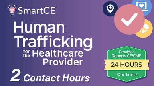 Human Trafficking for the Healthcare Provider: 2 Contact Hours /20-619940