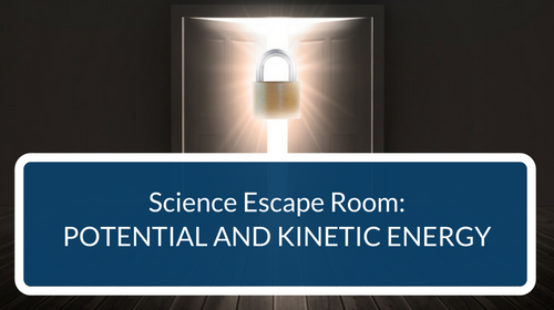 Potential and Kinetic Energy Escape Room