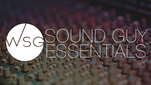 Sound Guy Essentials - Individual Access