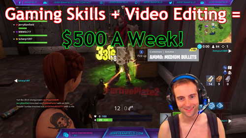 $500 A Week Gaming and Editing Videos?