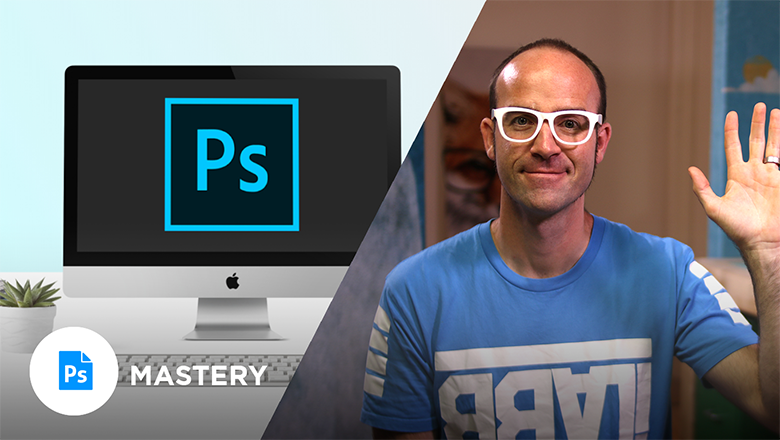 Adobe Photoshop Mastery