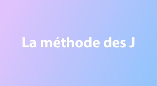 La méthode des J, expliquée par Aude, major PACES