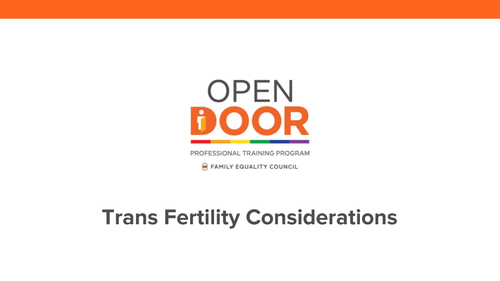 Trans Fertility Considerations