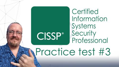 CISSP certification #3: 250 practice questions (2x 125Q) - 2018 version - Lifetime access.