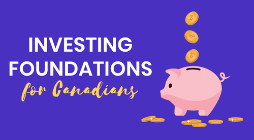 Investing Foundations for Canadians