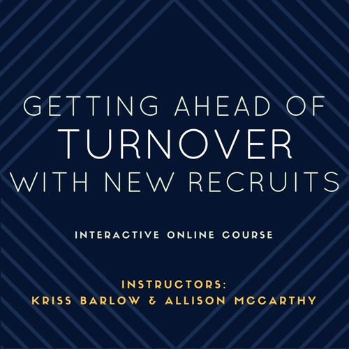 Getting Ahead of Turnover with New Recruits