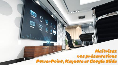 Maîtrisez vos présentations PowerPoint, Keynote, Slides...