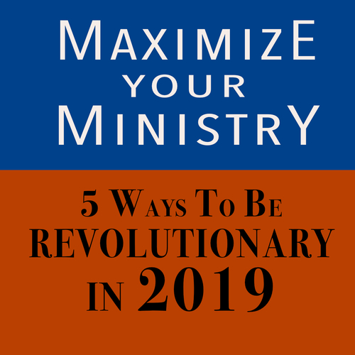 Maximize Your Ministry