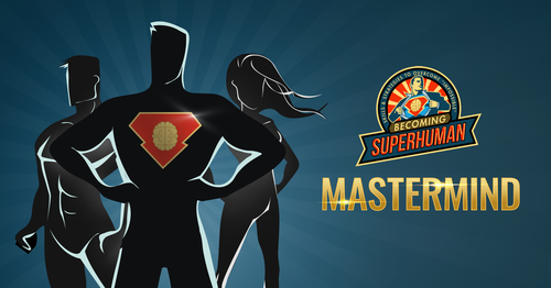 The Becoming SuperHuman MasterMind